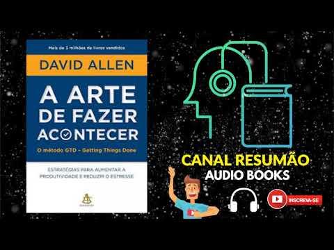 █▬█-█-▀█▀---a-arte-de-fazer-acontecer-|-resumo-do-livro-em-audiobook-|-david-allen
