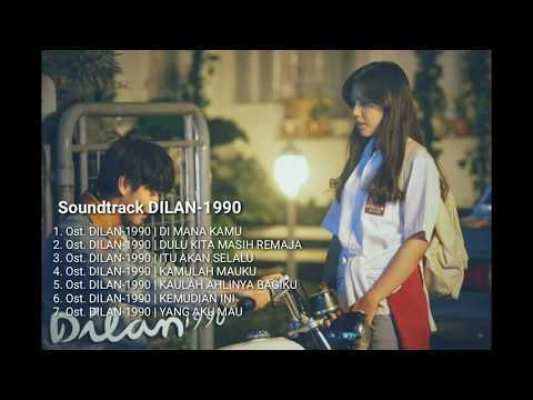 Soundtrack/Lagu DILAN 1990 FULL