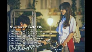 Soundtrack/Lagu DILAN 1990 FULL