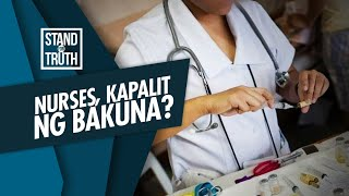 Stand for Truth: Nurses, kapalit ng bakuna?