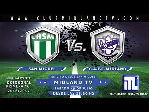 San Miguel vs Midland  -Semifinal Reducido Primera C - Vivo