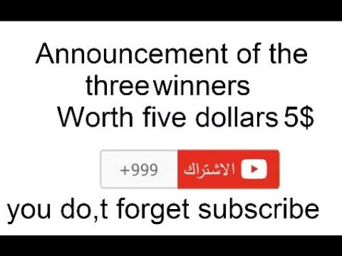 Announcement of the three winners Worth five dollars