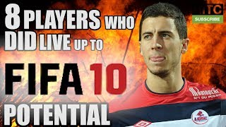 8 Players Who DID Live Up To FIFA 10 Potential