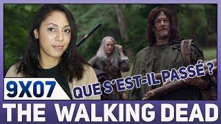The Walking Dead : Saison 9 Episode 7 / Review & Théories