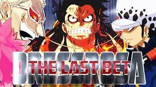 One Piece AMV/ASMV -The Last Bet - Dressrosa SAGA I ドレスローザ ᴴᴰ