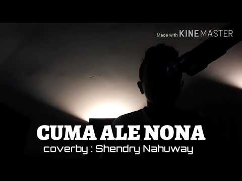 Free Download Jp Band - Cuma Ale Nona | Coverby Shendry Nahuway Mp3 dan Mp4
