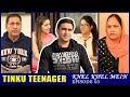 Tinku Teenager  | Episode 03 - Khel Khel Mein | Lalit Shokeen Films |