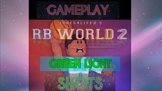(GREEN LIGHT SHOTS) Rb World 2 Roblox Gameplay