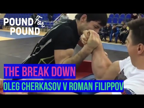 The Break Down | Oleg Cherkasov V Roman Filippov