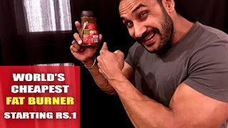 World's cheapest fat burner- Under Rs.1
