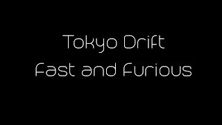 Fast And Furious: Tokyo Drift Ending Song