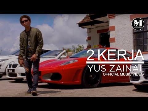 Yus Zainal - 2 Kerja