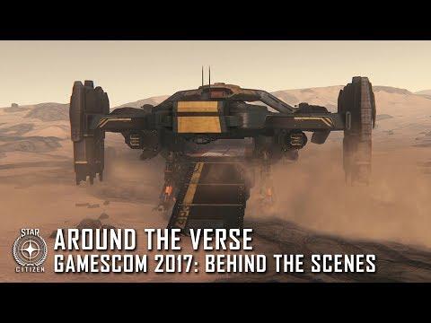 Star Citizen: Around the Verse - Gamescom 2017 Behind the Scenes
