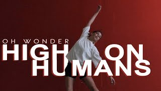 Oh Wonder  - High On Humans | Contemporary by Anna Konstantinova | VELVET YOUNG