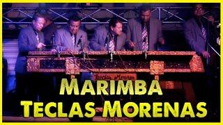 Marimba Teclas Morenas - Concierto El Estilo Inconfundible