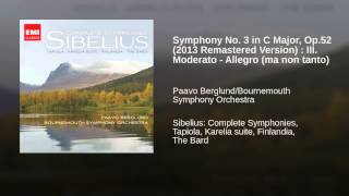 Symphony No. 3 in C Major, Op.52 (2013 Remastered Version) : III. Moderato - Allegro (ma non tanto)