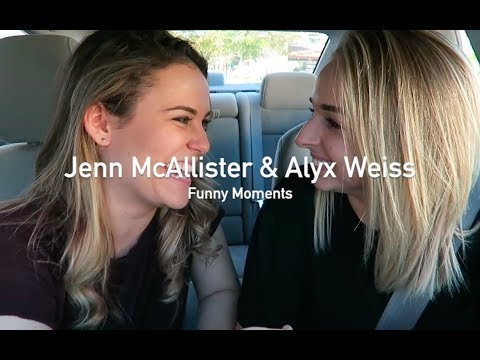 Jenn McAllister and Alyx Weiss Funny Momments