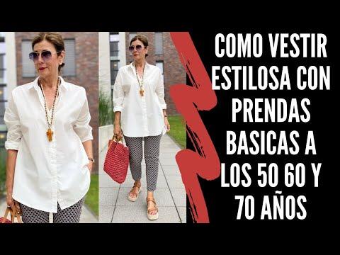 COMO VESTIR ESTILOSA CON PRENDAS BASICAS A LOS 50 60 Y 70 AÑOS SEÑORAS MODERNAS