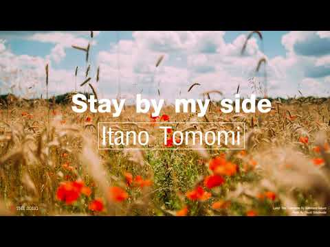 Stay by my side - Itano Tomomi | Lyrics + Sub Thai