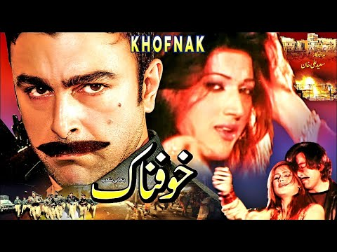 KHUFNAK - SHAAN & SANA - OFFICIAL PAKISTANI MOVIE