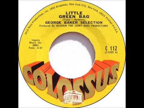 GEORGE BAKER SELECTION * Little Green Bag     1969  HQ