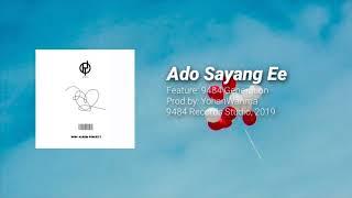 RapSouL x 9484 Generation - Ado Sayang Ee [Official Audio]