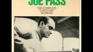 Joe Pass Quartet - There Will Never Be Another You