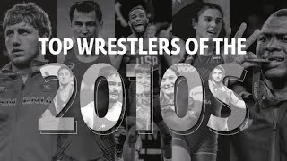 Top Wrestlers Of The 2010's - United World Wrestling