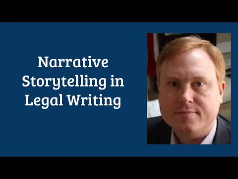 "Lecture: ""How to Tell a Story and Why: Narrative Storytelling in Legal Writing"" by Brandon Beck"