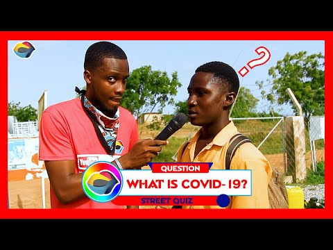 What is COVID-19? | Street Quiz | Funny Videos | Funny African Videos | African Comedy |