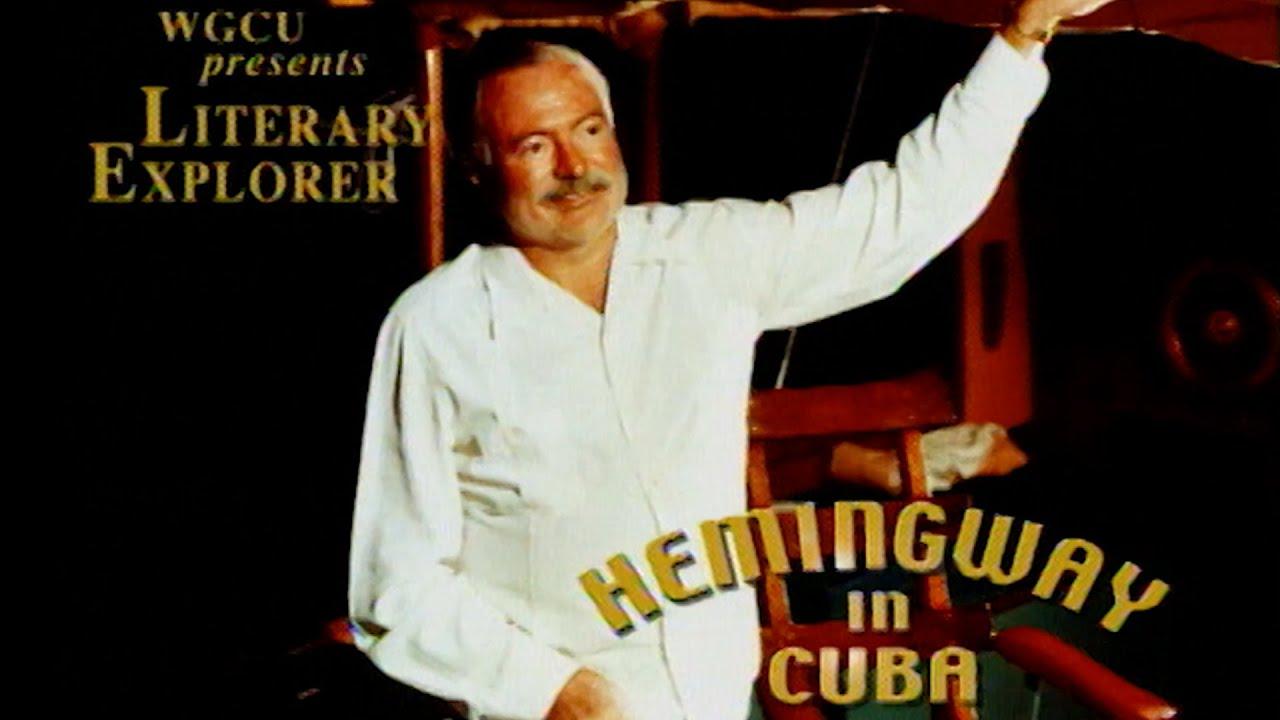 Hemingway in Cuba | Ernest Hemingway Documentary