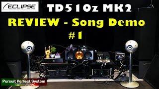 Eclipse TD510Z MK2 Speakers REVIEW Song Demo 1 Chord QUTEST Hugo M Scaler BEAST MODE McIntosh hifi