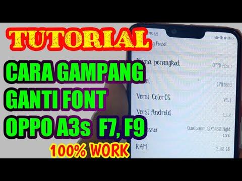Cara GAMPANG Ganti Font OPPO A3s, F7, F9