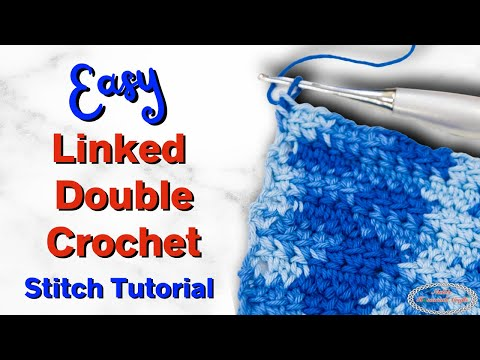 BEST Tutorial: LINKED DOUBLE CROCHET for rows and rounds