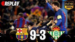 FC Barcelone vs Betis Séville 9-3   21/01/2018 All Goals RÉSUMÉ (3 Last Matches) HD