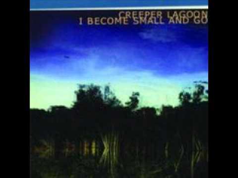 Creeper Lagoon - Dreaming Again