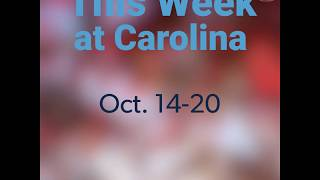 This Week at Carolina | Oct. 14-20