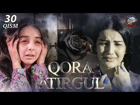 Qora Atirgul (o'zbek Serial) 30-qism | Кора атиргул (узбек сериал) 30-кисм