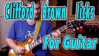 JAZZ GUITAR LESSON: Clifford Brown On
