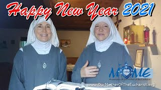 A HAPPY AND HOLY NEW YEAR 2021 with the Sisters of MOME