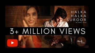 Download lagu Halka Halka Suroor Cover | Sahil Vyas Ft. Akanksha | Nusrat Fateh Ali Khan | Rockfarm