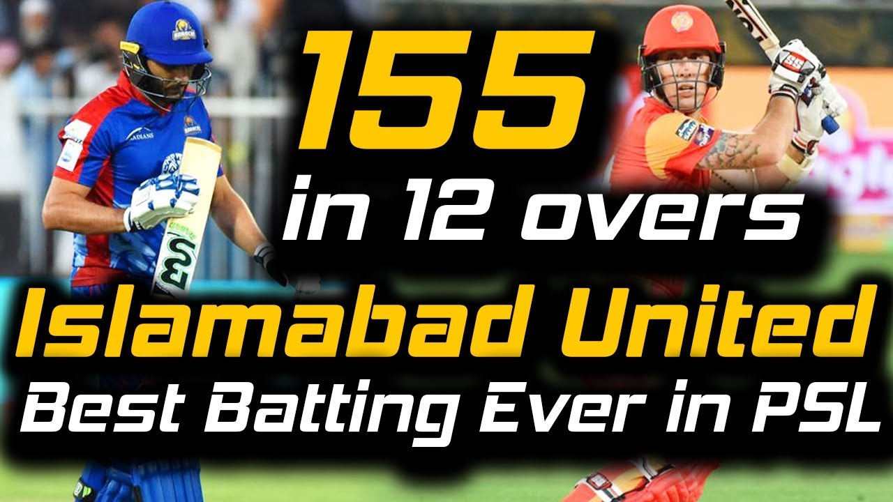 islamabad-thrilling-chased-155-target-in-12-overs-islamabad-united-vs-karachi-kings-hbl-psl-2018