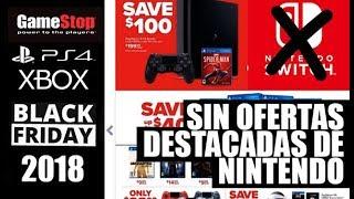 GameStop SORPRENDENTEMENTE deja fuera del folleto de OFERTAS Blackfriday 2018 a Nintendo Switch