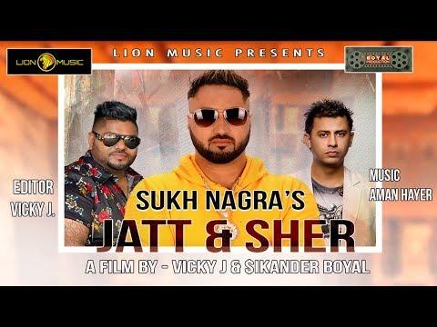 Download Mp3 Song Jatt & Sher by Sukh Nagra | New Punjabi Songs 2019