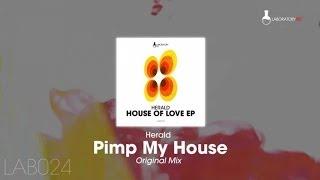 Herald - Pimp My House (Original Mix)