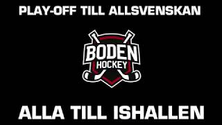 PO 1 Boden Hockey vs Nybro Vikings IF