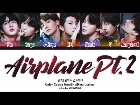 BTS (방탄소년단) - AIRPLANE PT.2 (Color Coded Lyrics Eng/Rom/Han)