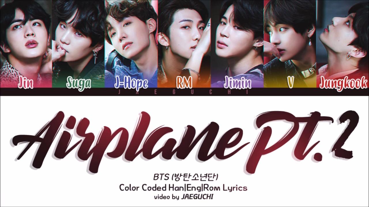 AIRPLANE PT.2 (Color Coded Lyrics Eng/Rom