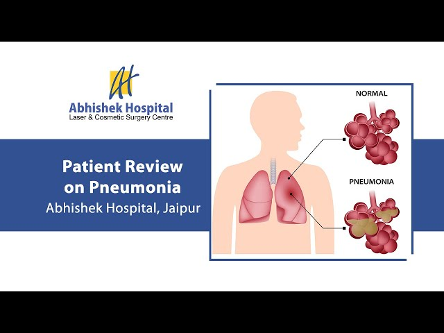 Patient Review on Pneumonia | Abhishek Hospital Jaipur