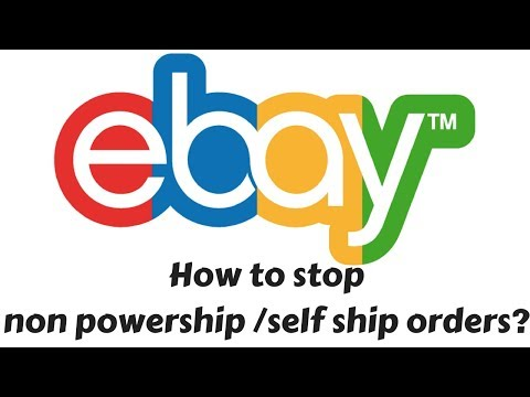 How to stop non powership/self ship order in ebay selling account? Tutorial 2017